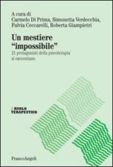 Secchiarapita.it Un mestiere «impossibile». 21 protagonisti della psicoterapia si raccontano Image