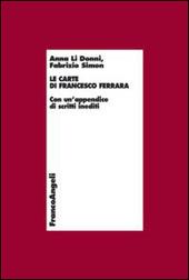 Le carte di Francesco Ferrara. Con un'appendice di scritti inediti