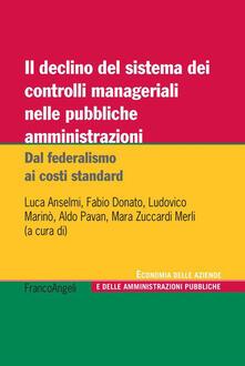 Secchiarapita.it Il declino del sistema dei controlli manageriali nelle pubbliche amministrazioni. Dal federalismo ai costi standard Image