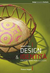 Design e identità. Progettare per i luoghi