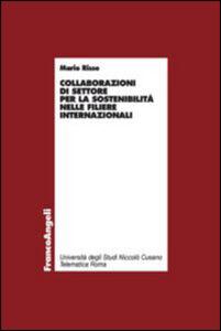 Libro Collaborazioni di settore per la sostenibilità nelle filiere internazionali Mario Risso
