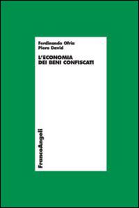 Libro L' economia dei beni confiscati Piero David , Ferdinando Ofria