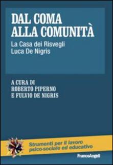 Birrafraitrulli.it Dal coma alla comunità. La casa dei risvegli Luca De Nigris Image