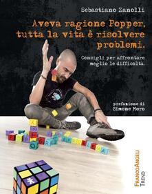 Voluntariadobaleares2014.es Aveva ragione Popper, tutta la vita è risolvere problemi. Consigli per affrontare meglio le difficoltà Image