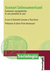 Libro Scenari latino-americani. Evoluzioni sociopolitiche in una pluralità di casi