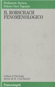 Libro Il rorschach fenomenologico Ferdinando Barison , Dolores Passi Tognazzo