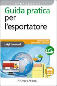 Libro Guida pratica per l'esportatore Luigi Lombardi