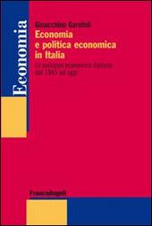 Economia e politica economica in Italia. Lo sviluppo economico italiano dal 1945 ad oggi
