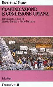 Libro Comunicazione e condizione umana Barnett W. Pearce