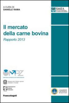 Il mercato della carne bovina. Rapporto 2013 - copertina