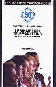 Libro I principi del telemarketing. Le dieci regole del successo Julie Freestone , Janet Brusse