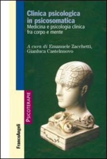 Ristorantezintonio.it Clinica psicologica in psicosomatica. Medicina e psicologia clinica tra corpo e mente Image