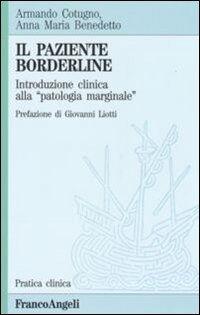 Il paziente borderline. Introduzione clinica alla «Patologia marginale»