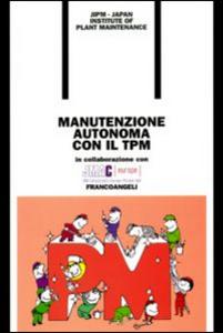 Libro Manutenzione autonoma con il TPM