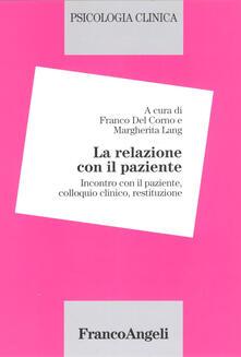 Rallydeicolliscaligeri.it Psicologia clinica. Vol. 2: La relazione con il paziente. Incontro con il paziente, colloquio clinico, restituzione. Image