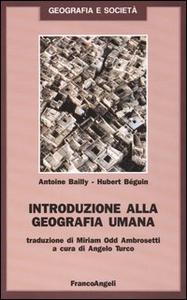 Libro Introduzione alla geografia umana Antoine Bailly , Hubert Beguin