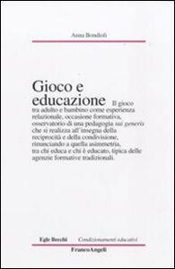 Libro Gioco e educazione Anna Bondioli