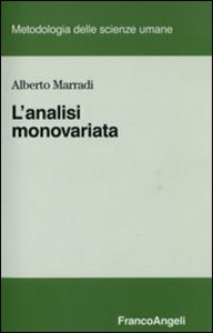 Libro L' analisi monovariata Alberto Marradi