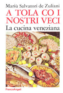 Aboutschuster.de A tola co i nostri veci. La cucina veneziana Image