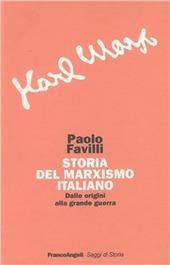 Storia del marxismo italiano. Dalle origini alla grande guerra