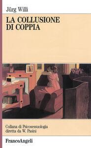 Libro La collusione di coppia Jürg Willi