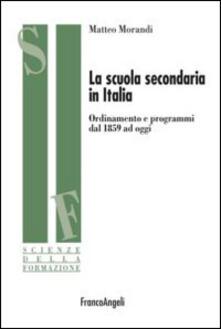 Listadelpopolo.it La scuola secondaria in Italia. Ordinamento e programmi dal 1859 ad oggi Image