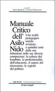 Foto Cover di Manuale critico dell'asilo nido, Libro di  edito da Franco Angeli