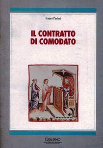 Libro Il contratto di comodato Franco Pastori