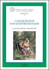 La figure de Jacob dans les letteres françaises