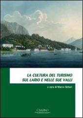 La cultura del turismo sul Lario e nelle sue valli