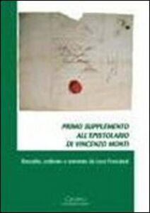 Primo supplemento all'epistolario di Vincenzo Monti