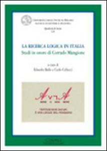 Libro La ricerca logica in Italia. Studi in onore di Corrado Mangione