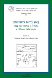 Sincerità di Tolstoj. Saggi sull'opera e la fortuna a cento anni dalla morte. Ediz. italiana e russa