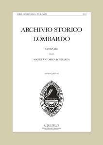 Archivio storico lombardo. Giornale della Società storica lombarda (2012). Vol. 17