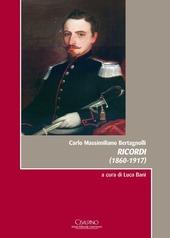 Carlo Massimiliano Bertagnolli, ricordi (1860-1917)