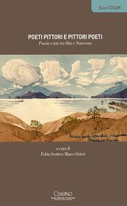 Libro Poeti pittori e pittori poeti. Poesia e arte tra Otto e Novecento