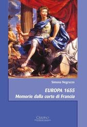Europa 1655. Memorie dalla corte di Francia