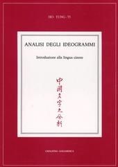 Analisi degli ideogrammi. Introduzione alla lingua cinese