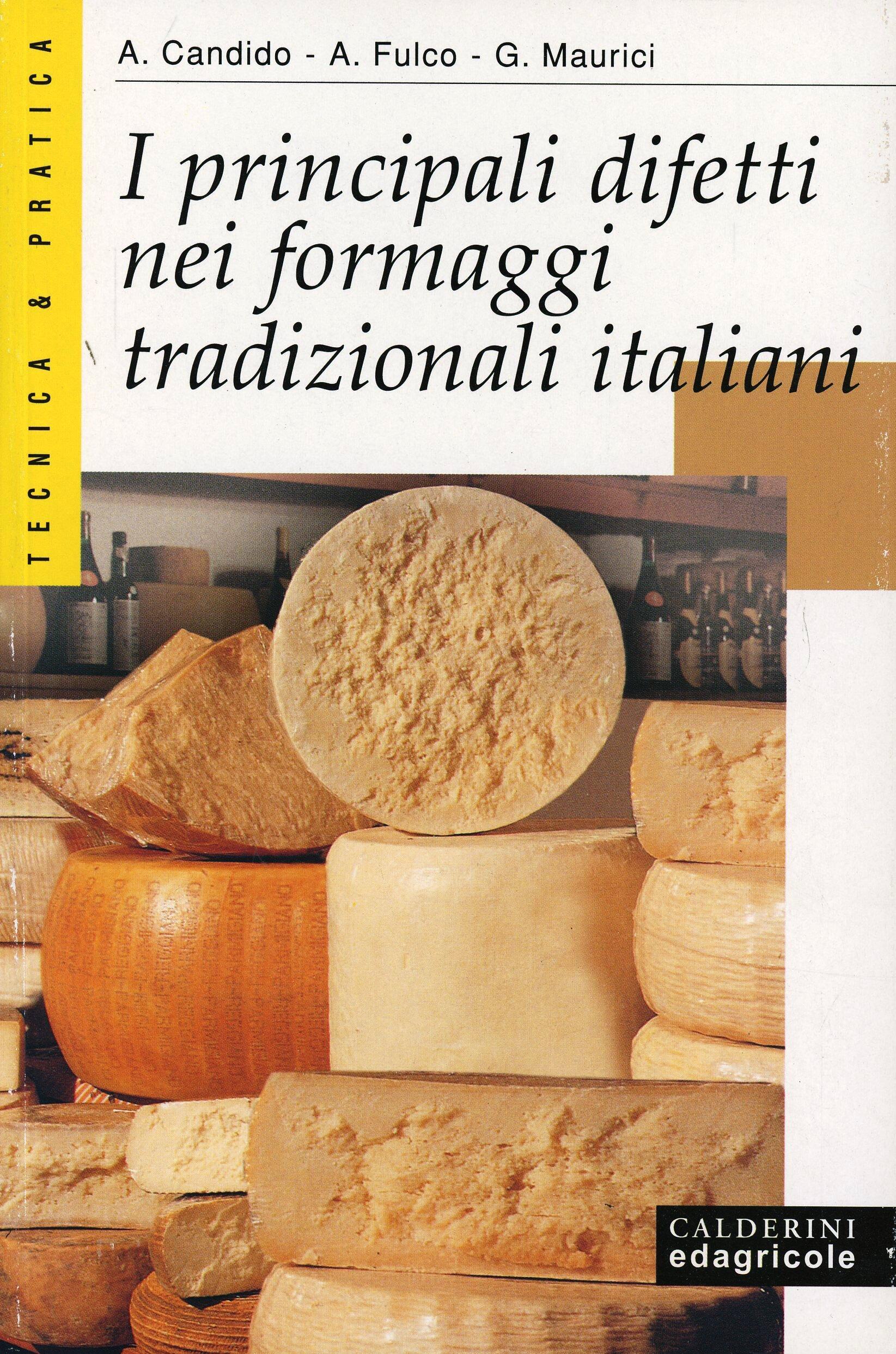 I principali difetti nei formaggi tradizionali italiani for Cucinare nei vari dialetti italiani