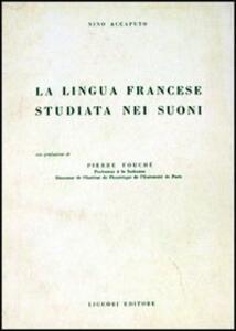 La lingua francese studiata nei suoni