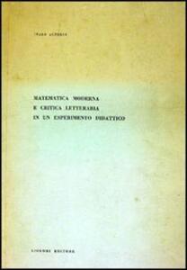 Matematica moderna e critica letteraria di un esperimento didattico