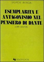 Esemplarità e antagonismo nel pensiero di Dante. Vol. 2