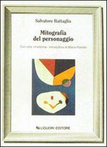 Libro Mitografia del personaggio Salvatore Battaglia