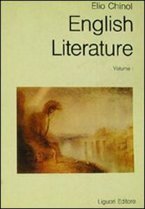 Libro English literature: a historical survey. Vol. 1: To the romantic revival. Elio Chinol