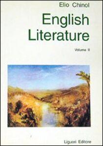 Libro English literature: a historical survey. Vol. 2: The romantic revival to the present. Elio Chinol