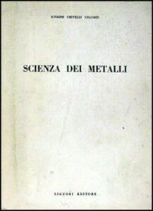 Scienza dei metalli