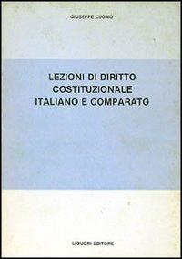 Lezioni di diritto costituzionale italiano e comparato