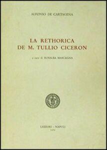 La rethorica de M. Tullio Cicerón