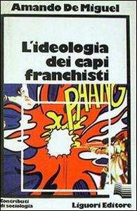 L' ideologia dei capi franchisti