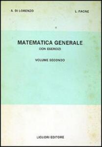 Matematica generale con esercizi. Vol. 2